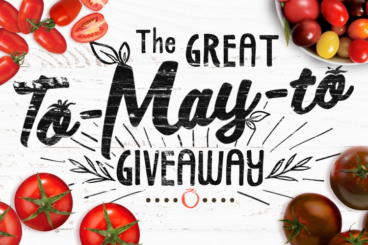 The Great To-MAY-To Giveaway-Blog-2017.jpg