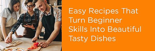 Cooking Skills for Tasty Beautiful Dishes